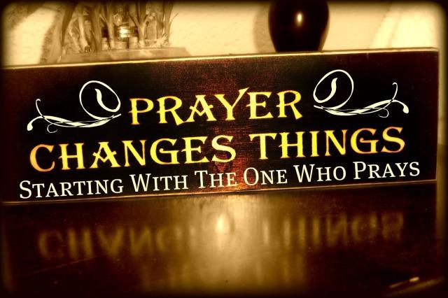 prayerchangesthings